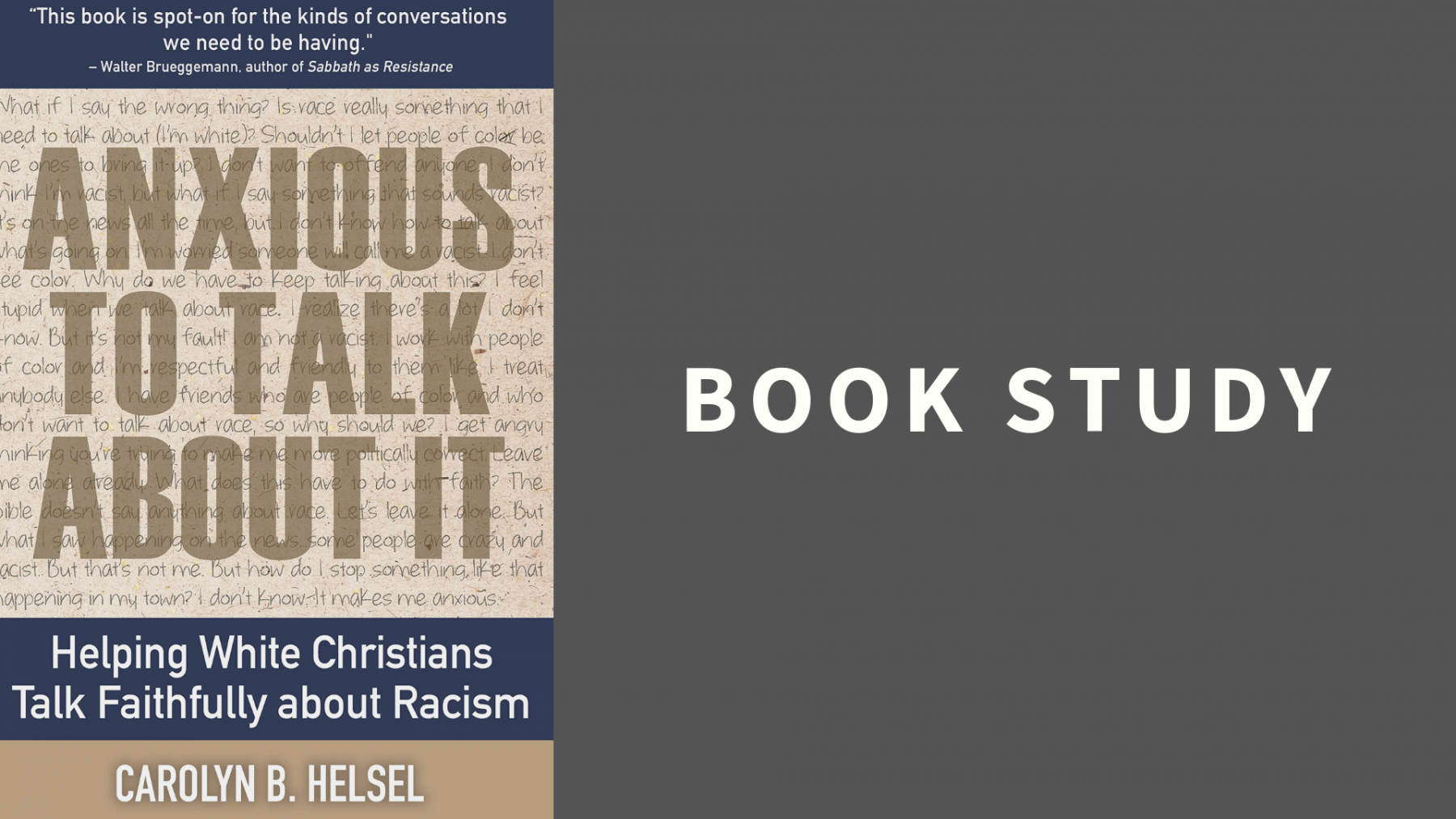 Book Study: Anxious to Talk About It: Helping White Christians Talk Faithfully about Racism