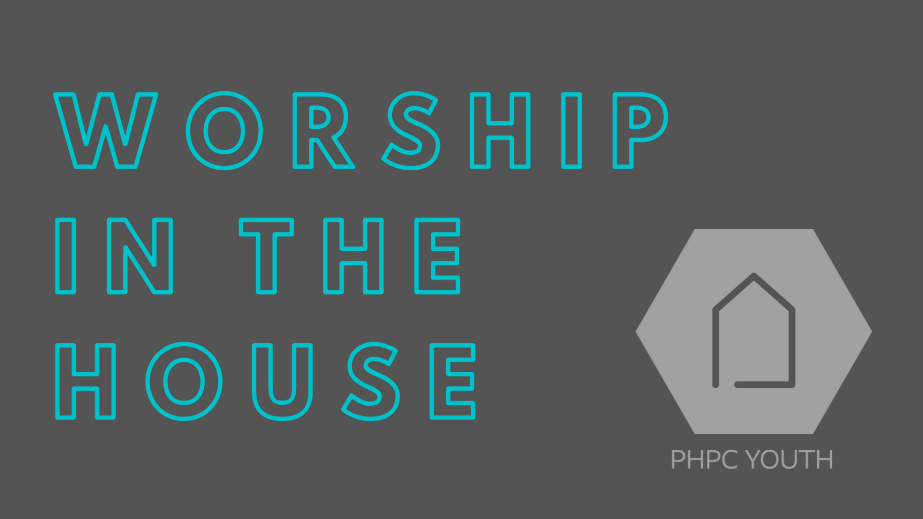 Youth Worship in the House